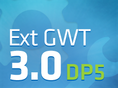 Ext GWT 3.0 Developer Preview 5